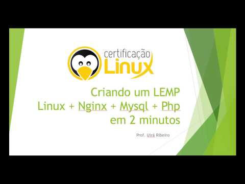 Linux + Nginx + Mysql + PHP + PhpMyAdmin Em 2 Minutos