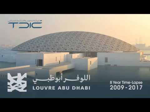 Official Louvre Abu Dhabi Time Lapse 2009 2017