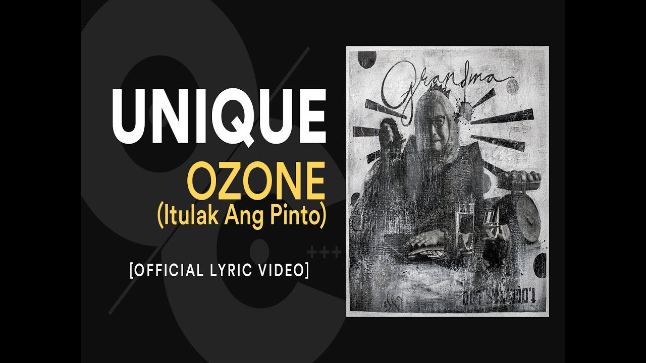UNIQUE - OZONE (Itulak Ang Pinto) [Official Lyric Video]