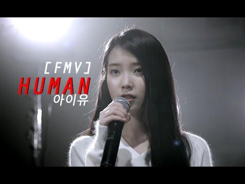[FMV] 아이유 IU - HUMAN