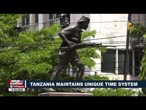 GLOBAL NEWS   Tanzania maintains unique time system