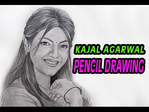 Kajal Agarwal Pencil Drawing - YouTube