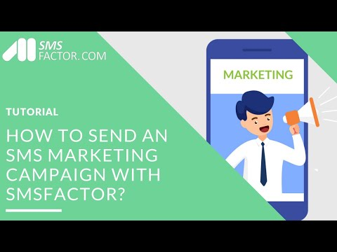 How to send an SMS Marketing campaign with SMSFactor?