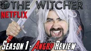 The Witcher Season 1 - Angry Review!