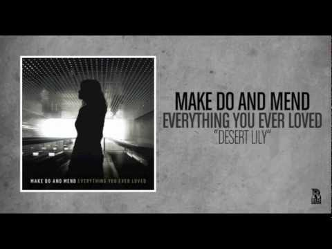 Make Do And Mend - Desert Lily