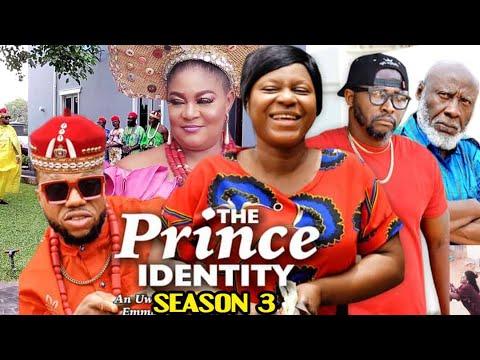 Download THE PRINCE IDENTITY SEASON 3 -(Trending New Movie)Destiny Etico 2021 Latest Nigerian Nollywood Movie