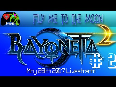 Fly Me To The Moon - Bayonetta 2 Part 2