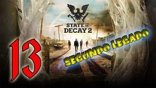 🔴 RECLUTANDO CALIDAD!!! - SEGUNDO LEGADO - STATE OF DECAY 2 - DIA 5!!!