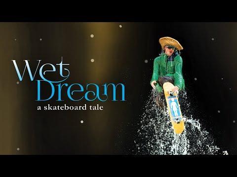 Wet Dream: A Skateboard Tale - Official Trailer - Girl Films [HD]