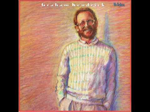 We Believe (1989) - Graham Kendrick (Full Album)