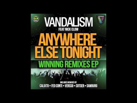 Vandalism Feat. Nick Crow - Anywhere Else Tonight (Cutser Remix)