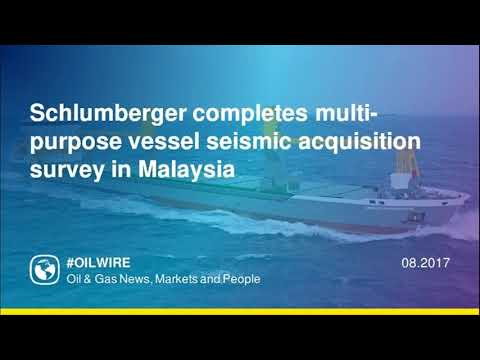 Schlumberger completes multi-purpose vessel seismic acquisition survey in Malaysia