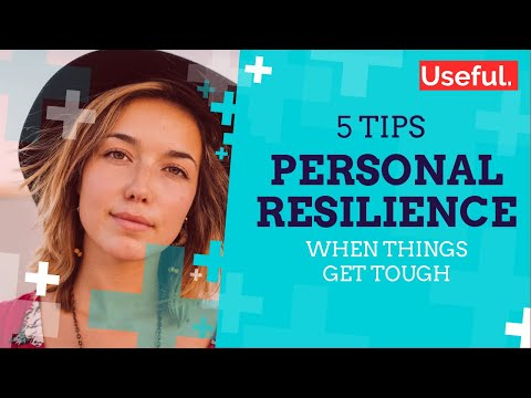 Building Resilience: 5 Tips to Help Cope with Life's Challenges