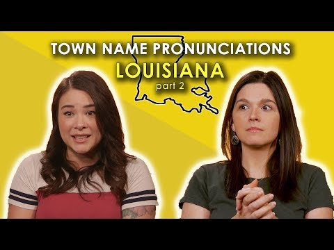 We Tried (again) to Pronounce these Louisiana Towns