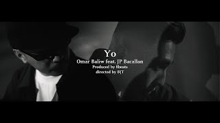 OMAR BALIW - YO Feat. JP BACALLAN (Official Music Video)
