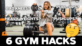 6 GYM HACKS I CAN'T LIVE WITHOUT!