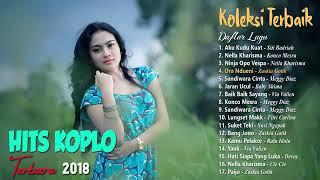 17 TOP HITS DANGDUT KOPLO TERBARU 2018   Lagu Penyemangat Kerja