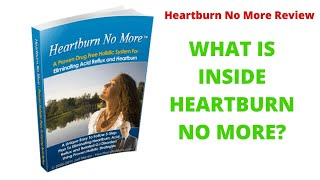 What is inside heartburn no more?