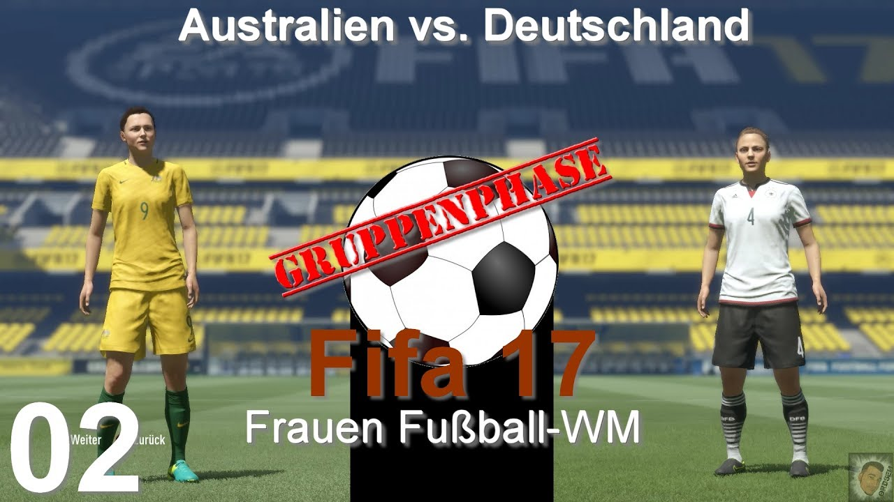 Zumindest Nicht Verloren Fifa 17 Pc Frauen Fussball Wm Walkthrough 02 Deutsch