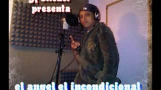 Muchachita de Cristal  El Angel el Incondicional ft  Dj Eliezer