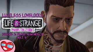 Life Is Strange Before The Storm Episode 2: Brave New World - Part 3 - Let's Play Blind Gameplay