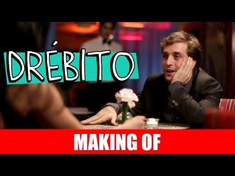 MAKING OF – DRÉBITO