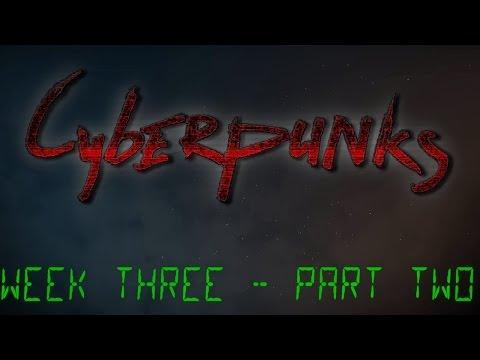 TRAPS!   Cyberpunks Week 3 (Part 2)