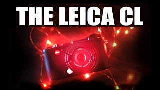 The Leica CL Digital Camera Review! A Real Mini M?