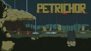 Petrichor (Full Playthrough)