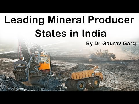 Leading Mineral Producing States Of India - Official Data From Ministry Of Mines