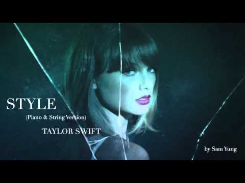 Style (Piano & String Version) - Taylor...