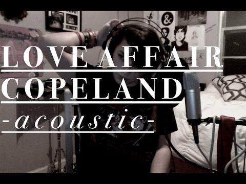 Copeland - Love Affair (Acoustic Cover)