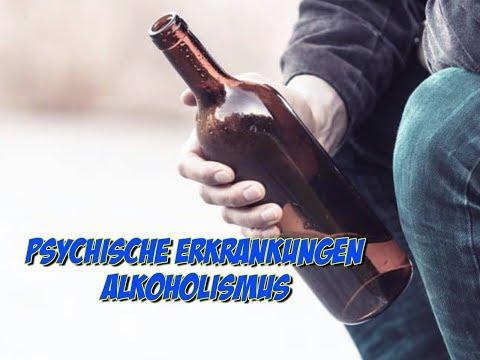 Psychische Erkrankungen - Alkoholismus