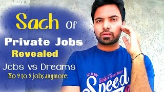 Truth of Private Jobs in India Revealed | Make your Life New and Refreshing | Hindi