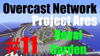 OCN #11 | Royal Garden CTW - Double Cap | Project Ares