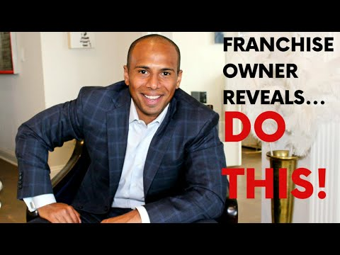 How To Buy A Franchise With No Money (Franchise Owner Reveals)