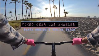 Fixed Gear - Santa Monica & Venice Beach