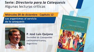 Directorio para la Catequesis. Capítulo 12: Los organismos al servicio de la catequesis.