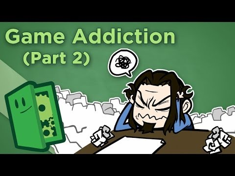 Extra Credits: Game Addiction (part 2)