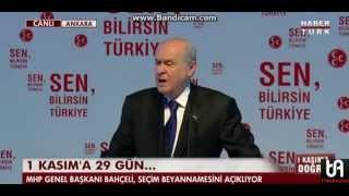 Devlet Bahçeli 1 Kasım Seçimleri İçin Vaatlerini Açıkladı (MHP seçim beyannamesi)