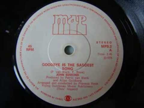 John Edmond - Goodbye is the saddest song