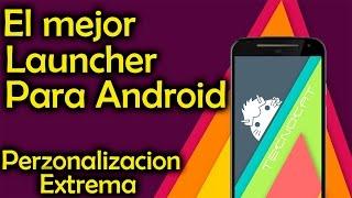El mejor Launcher para Android 2015 | Launcher maxima perzonalizacion | Tecnocat apps