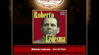 Roberto Ledesma – Ave de Paso (Perlas Cubanas)