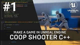 Unreal Engine C++ Tutorial - Multiplayer Shooter Game with AI (Part 1)