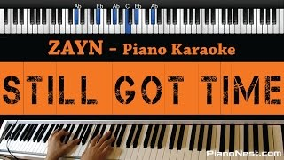 ZAYN - Still Got Time ft. PARTYNEXTDOOR - Piano Karaoke / Sing Along / Cover with Lyrics Mp3