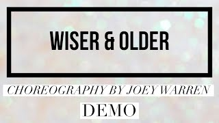 WISER & OLDER line dance demo, choreography by Joey Warren