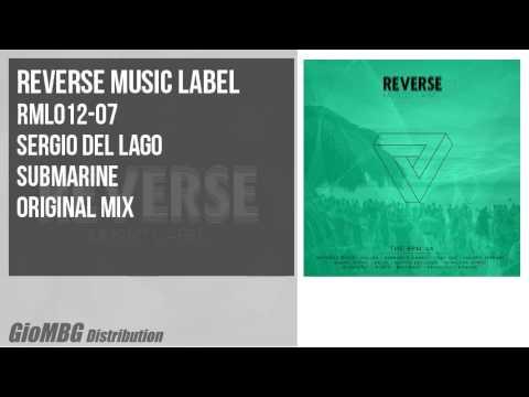 Sergio Del Lago - Submarine [Original Mix] RML012