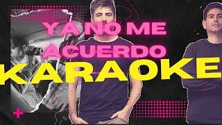 Karaoke Ya No Me Acuerdo - Estopa (Julian Escudero)