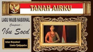 TANAH AIRKU  - Ibu Soed - Lianto Tjahjoputro & Intan Mayadewi Tjahjaputra