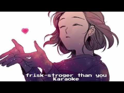Undertale - Stronger than you (Frisk) - Karaoke